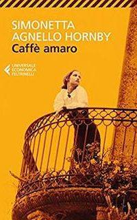 Copertina libro Caffè amaro, di Simonetta agnello Hornby